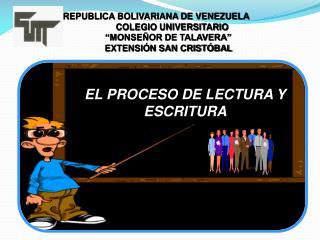 EL PROCESO DE LECTURA Y ESCRITURA