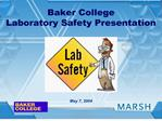 Baker College Laboratory Safety Presentation