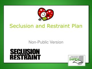 Seclusion and Restraint Plan