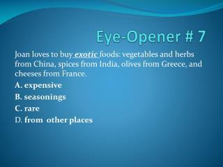 Eye-Opener # 7