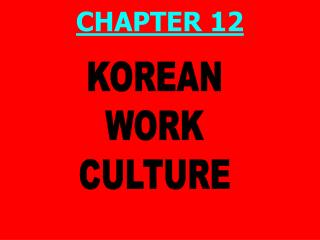 KOREAN WORK CULTURE