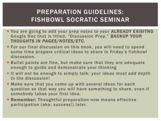Preparation Guidelines:  Fishbowl Socratic Seminar