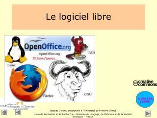 Le logiciel libre