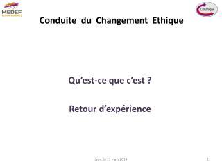 Conduite  du  Changement  Ethique