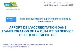 APPORT DE L'ACCREDITATION DANS L'AMELIORATION DE LA QUALITE DU SERVICE DE BIOLOGIE MEDICALE