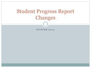 Student Progress Report Changes