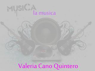 Valeria  C ano Quintero