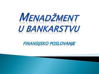 M ena džment u bankarstvu