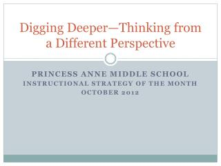 Digging Deeper—Thinking from a Different Perspective