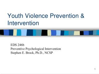 Youth Violence  Prevention & Intervention
