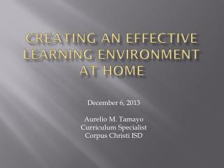 Creating an effective Learning environment at home