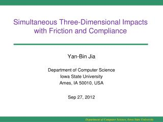 Simultaneous Three-Dimensional Impacts with Friction and Compliance