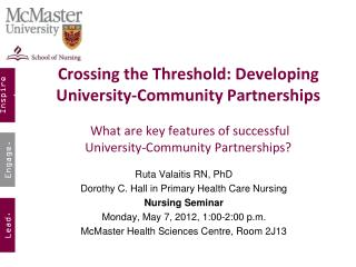 Ruta Valaitis RN, PhD Dorothy C. Hall in Primary Health Care Nursing Nursing Seminar