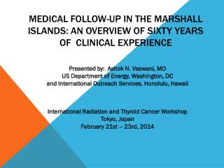 Medical follow-up in the marshall islands: an overview of sixty years  of  clinical experience