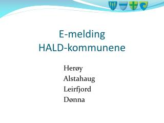 E-melding   HALD-kommunene