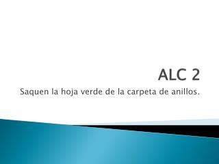 ALC 2
