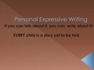 Personal Expressive Writing