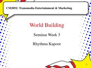 CM2052: Transmedia Entertainment & Marketing