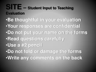 SITE  –  Student Input to Teaching Evaluation