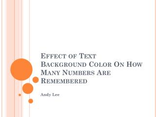 Effect of Text Background Color  On  How Many Numbers  Are Remembered