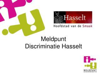 Meldpunt     Discriminatie Hasselt