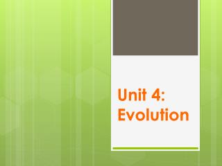 Unit 4: Evolution