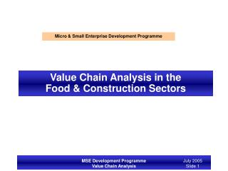 Value Chain Analysis in the  Food  Construction Sectors