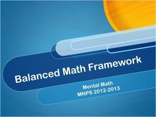 Balanced Math Framework
