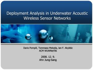 Deployment Analysis in Underwater Acoustic Wireless Sensor Networks