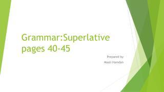 Grammar:Superlative pages 40-45