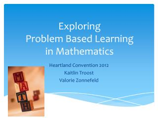 Exploring  Problem Based Learning  in Mathematics