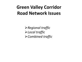Green Valley Corridor Road Network Issues