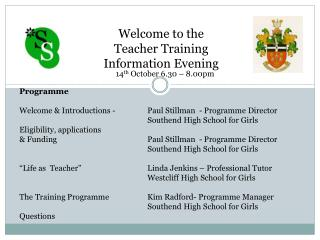 Welcome to the  Teacher Training Information Evening
