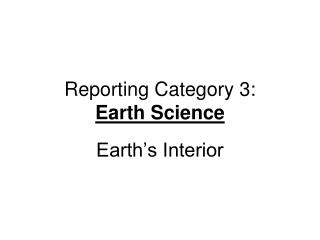 Reporting Category 3: Earth  Science