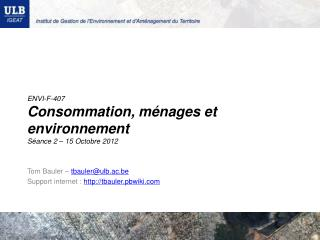 ENVI-F-407 Consommation, ménages et environnement Séance 2 – 15 Octobre 2012