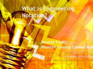 What is Engineering Notation?