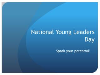 National Young Leaders Day