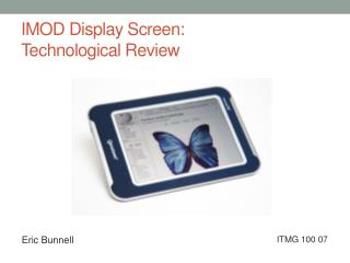 IMOD Display Screen:  Technological Review