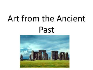 Art from the Ancient Past