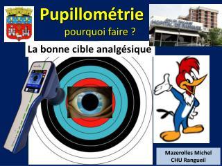 Pupillométrie pourquoi faire ?