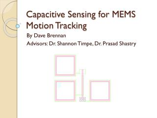 Capacitive Sensing for MEMS Motion Tracking