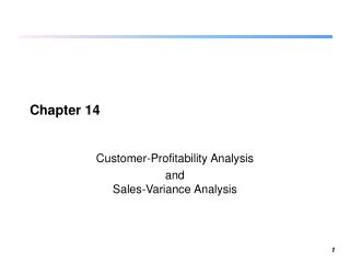 Customer-Profitability Analysis and Sales-Variance Analysis
