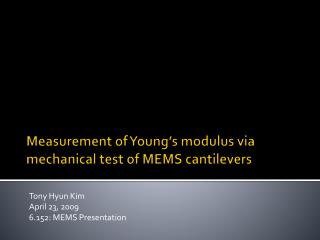 Measurement of Young's modulus via mechanical test of MEMS  cantilevers