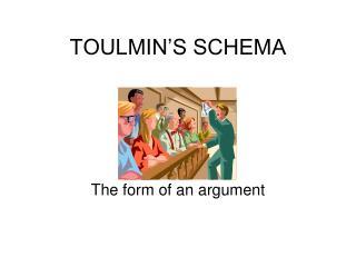 TOULMIN'S SCHEMA