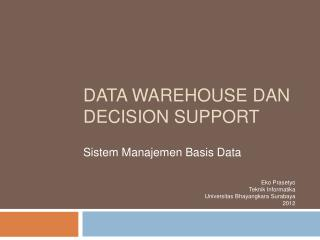 Data Warehouse  dan  Decision Support