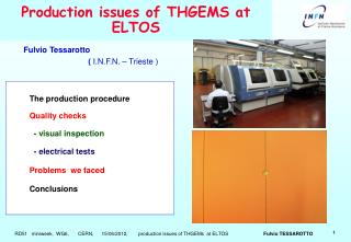 Production issues of THGEMS at ELTOS