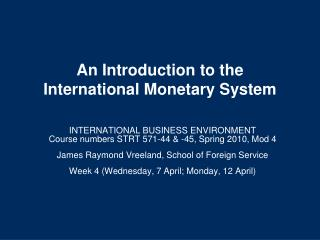 An Introduction to the International Monetary System