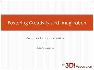 Fostering Creativity and Imagination