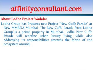 New Projects INFO +91-9999684955 Wadala Affordable Projects