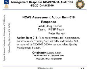 Management Response NCAS/NASA Audit 106 4/6/2010–4/8/2010